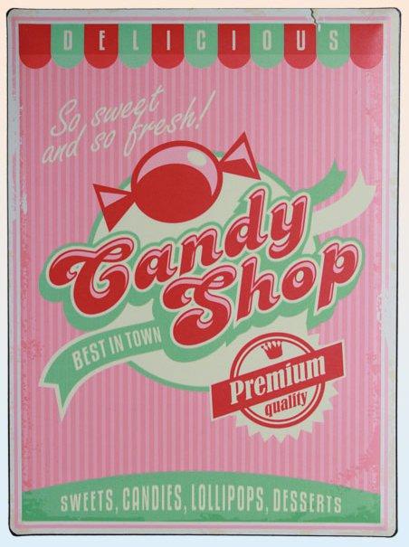 Americká cedule - Candy shop